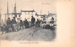 ¤¤  -  10  -  ILE-D'YEU   -  Raccommodage De Drague   -  ¤¤ - Ile D'Yeu