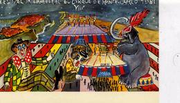"CIRQUE   L 8   "" FESTIVAL DU CIRQUE MONTE CARLO  1981   ""  CPM / CPSM     10 X 15 - Cirque"