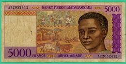 5000 Francs - Madagascar - N° A72052412 - TB+ - - Madagascar