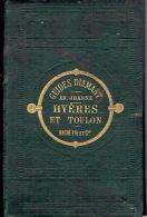 GUIDE DIAMANT JOANNE 1870  HYERES ET TOULON - Provence - Alpes-du-Sud