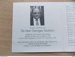 Doodsprentje Georges Saubain Veurne 6/8/1929 - 2/12/2008 ( Maria Boeve ) - Religione & Esoterismo