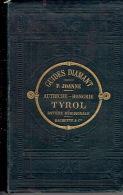 GUIDE DIAMANT JOANNE - 1889 - AUTRICHE-HONGRIE - TYROL - BAVIERE MERIDIONALE - Livres, BD, Revues
