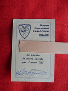 Tessera Gruppo Escursionisti CARACORUM Milano 1933 - Alpinista Italiano - Militari