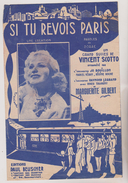 (PARIS ) SI TU REVOIS PARIS ,  MARGUERITE GILBERT - Partitions Musicales Anciennes