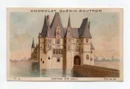 Chromo - Chocolat Guérin Boutron - Chateau D'O (Orne) - Guérin-Boutron