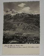 AOSTA - Collina Verso Peroula E Pila - Bocca Di Nona E Monte Emilius - Aosta