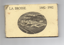 - LA BROSSE - (1882-1982 ) Carnet De 20 Repro. - France