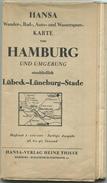 Hansa Wander- Rad- Auto- Und Wassersport-Karte Von Hamburg Und Umgebung Einschließlich Lübeck-Lüneburg-Stade 30er Jahre - Landkarten