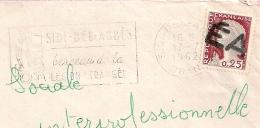 EA Apposé En Bias Sur Decaris  De SIDI BEL ABBES Oran Algérie Sur Enveloppe Du 17/7/1962. - Algérie (1962-...)