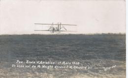 Cpa Pau  Ecole D'aviation  17 Mars 1909 Un Beau Vol De Wright   Devant Edouard VII   Callizo Photo - Aviateurs