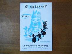 LE CARNAVAL DE NICE 1958 VOYAGES SPECIAUX PRESENTES PAR LE TOURISME FRANCAIS 8 PAGES - Programmes