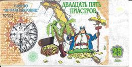 Treasure Island Casino - Ukraine - 25 Piastrov - Copyright 2004 - 98mm X 50mm Paper - Advertising