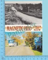 Moncton N.B.-  Magnétic Hill - Multivues - Hier Et Aujourd'hui  - 2 Scans - Nouveau-Brunswick