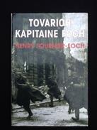 Tovarich Kapitaine Foch Souvenir De Guerre - Boeken