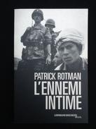 L' Ennemi Intime Patrick Rotman L' épreuve Des Faits - French