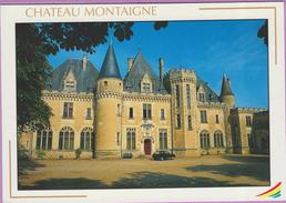 24 °° St-Michel De Montaigne  -  LE Château Montaigne   ***   NEUVE - France