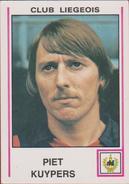 Panini Football 80 Voetbal Belgie Belgique 1980 Sticker Royal Football Club De Liège Liégeois Nr 221 Piet Kuypers - Sports