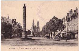 """Moulins La Place D'Allier Et L'Eglise Du Sacré Coeur Tampon Militaire Au Dos """"Intendance Mre De La 13e Région."""" - Moulins"""