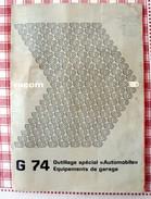 Catalogue FACOM  G 74  Outillage Spécial Automobile Equipements De Garage 21 Pages - Matériel Et Accessoires