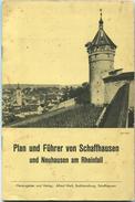 Plan Und Führer Von Schaffhausen Und Neuhausen Am Rheinfall 50er Jahre - Herausgeber Und Verlag Alfred Meili Buchhandlun - Topographische Karten