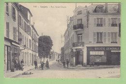 LAGNY : Rue Saint Denis, La Société Générale, Banque. 2  Scans. Edition ERT - Lagny Sur Marne