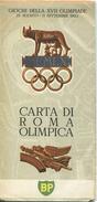 Carta Di Roma Olimpica - Giochi Della XVII Olimpiade 1960 - 48cm X 68cm Rückseitig Progamma Sportivo - Sedi Delle Gare O - Landkarten