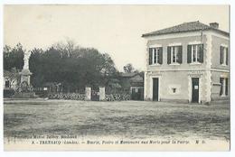 Trensacq Mairie Et  Postes Et Monuments Aux Morts - Altri Comuni