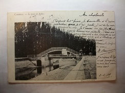 Carte Postale Cambrai (59) Le Pont De Selles (CPA Dos Non Divisé,oblitérée 1905 Timbre 10 Centimes) - Cambrai