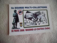 6E BOURSE MULTI-COLLECTIONS ...2008 BRIENNE LE CHATEAU - Bolsas Y Salón Para Coleccionistas