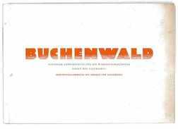 BUCHENWALD NATIONALE GEDENKSTATTE FUR DIE WIDERSTANDSKAMPFER GEGEN DEN FASCHISMUS 1949 - Biographies & Mémoires