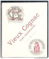 étiquette   - 1890/1920 - Ets Géo REGIS Et CHARPENTIER -  Bordeaux - VIEUX COGNAC FINE CHAMPAGNE - Etiquettes