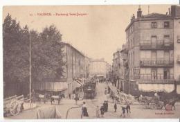 Dep 26 - Montélimar   - Valence - Faubourg Saint Jacques - : Achat Immédiat - Valence