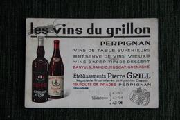 """Carte Publicitaire - PERPIGNAN : """"Les Vins Du Grillon """", Etablissements Pierre GRILL - Pubblicitari"""