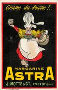 Dép 76 - Publicité - Yvetot - Margarine Astra - Comme Du Beurre ! - J. Motte & Cie - 2 Scans - état - Yvetot