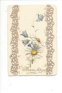 16267 - Bonne Fête Petite Carte Marguerites Et Clochettes En Relief 1899 - Nouvel An