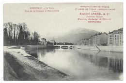 CPA Publicitaire - GRENOBLE, ILE VERTE, PONT CITADELLE, MOUCHEROTTE - 38 - Edit. Auguste Chenal & Cie, Manufacture ..... - Grenoble