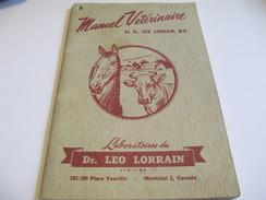 Manuel Vétérinaire/Dr Léo LORRAIN/Laboratoires/ Cheval/Vaches/Place Youville/Montréal . Canada /1944           LIV111 - Boeken, Tijdschriften, Stripverhalen