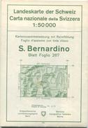 Landeskarte Der Schweiz 1:50 000 - S. Bernardino Blatt 267 - Eidgenössische Landestopographie Bern 1956 - Mit Relieftönu - Landkarten