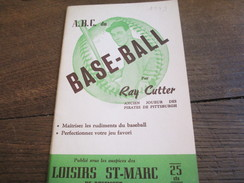 Fascicule/Sports/ Base-Ball/ABC Du Base-Ball/Ray CUTTER/Pirates De Pittsburgh/Loisirs St Marc /1949       SPO108 - Boeken, Tijdschriften, Stripverhalen