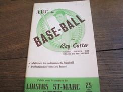 Fascicule/Sports/ Base-Ball/ABC Du Base-Ball/Ray CUTTER/Pirates De Pittsburgh/Loisirs St Marc /1949       SPO108 - Altri