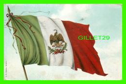 MEXIQUE - DRAPEAU DU MEXIQUE - I. G. HATTON - CIRCULÉE EN 1911 - - Mexique