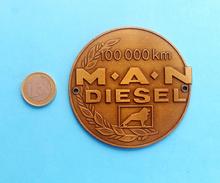 MAN Diesel - 100.000 Km ... Large Grill Badge Emblem Tractor Tracteur Traktor Trattore Truck Camion LKW Car Automobile - Tracteurs