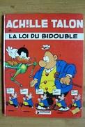 Achille Talon - T29 - La Loi Du Bidouble - Greg - Dargaud - EO - Achille Talon