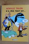 Achille Talon - T36 - N'a Pas Tout Dit - Greg - Dargaud - EO - Achille Talon