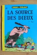 Johann Et Pirlouit - T6 - La Source Des Dieux - Peyo - Dupuis - Johan Et Pirlouit