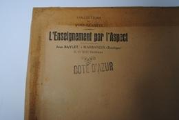Rare Lot De 10 Vues Géantes Type CPA LA COTE D'AZUR L'enseignement Par L'Aspect Baylet NICE MONACO VILLEFRANCHE CANNES.. - Provence-Alpes-Côte D'Azur