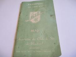 Fascicule/Sports/Passeport Pour Le Monde Du Ski/Assoc.des Clubs De Ski De Montréal/Canada/1970    SPO111 - 1950-Oggi