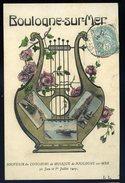 Cpa Du 62 Boulogne Sur Mer -- Souvenir Du Concours De Musique 30 Juin Et 1er Juillet 1907   GX50 - Boulogne Sur Mer