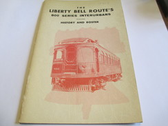 Fascicule/The Liberty Bell Route's/History &Roster/National Railway Historical Society Inc/USA/Pennsylvania/1958   TRA24 - Oorlog 1939-45