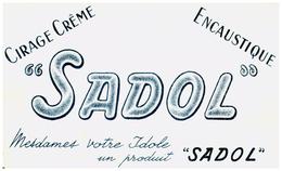 Ci S/Buvard Cirage  Encaustique Sadol  (N= 1) - Buvards, Protège-cahiers Illustrés